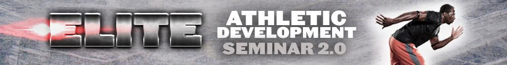 Elite Athletic Development Seminar 2.0